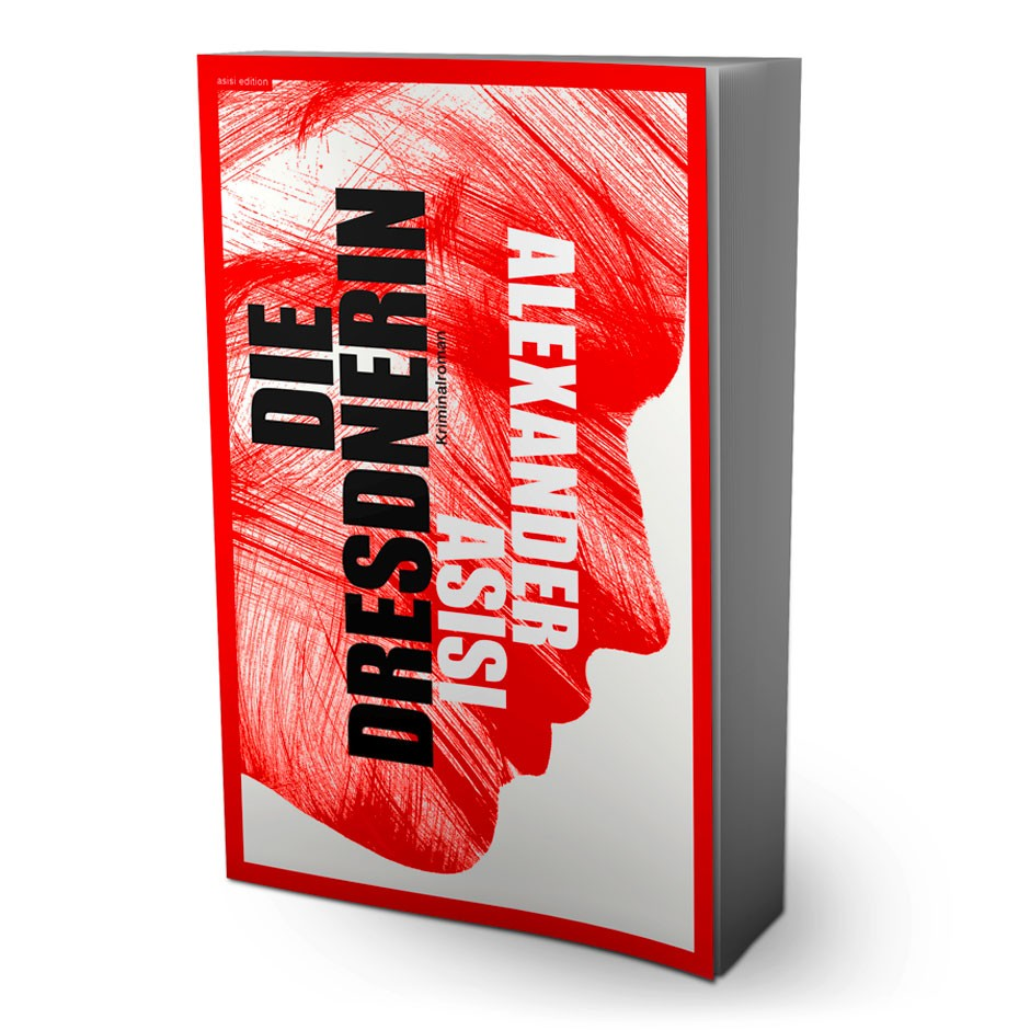 DIE DRESDNERIN – Kriminalroman