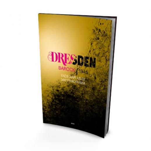 DRESDEN – Ein Spiegel europäischer Geschichte
