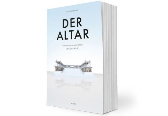 DER ALTAR – Von Pergamon nach Berlin, eine Zeitreise (Roman)